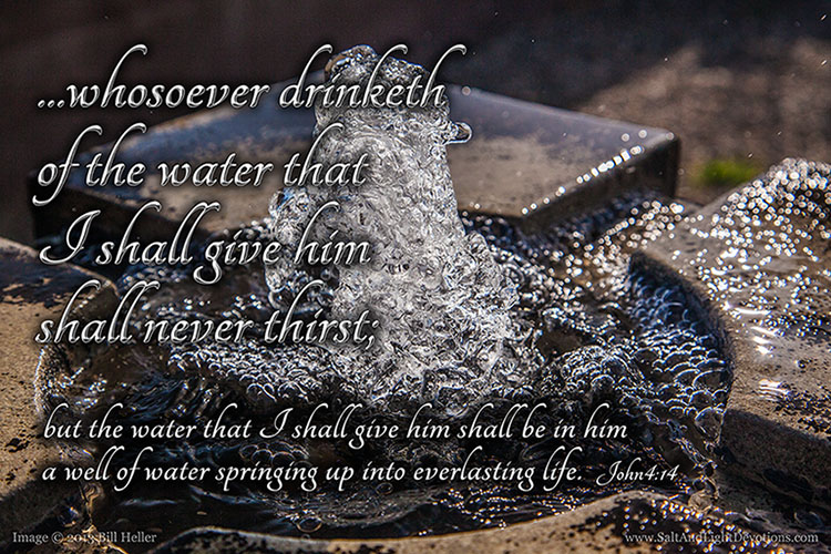 He Shall Never Thirst