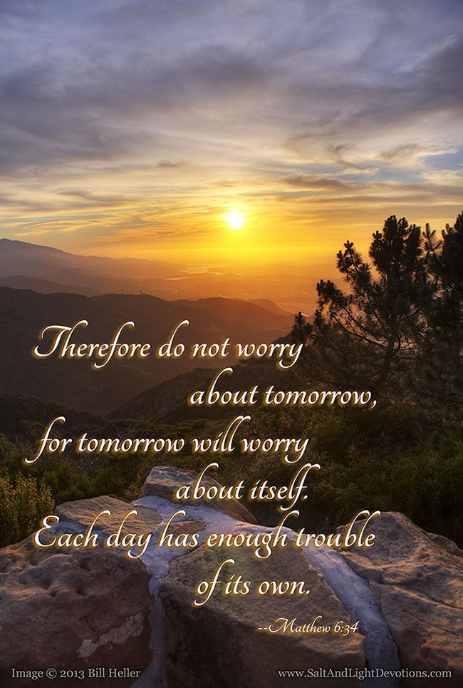 Therefore do no worry