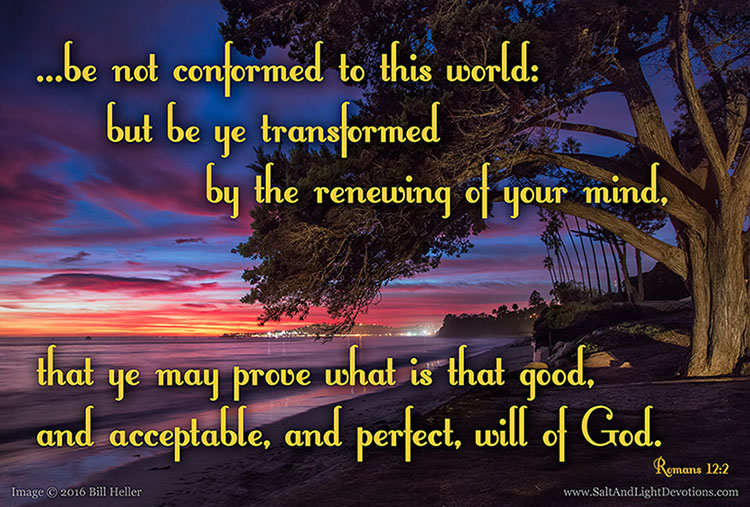 Be Not Conformed To The World