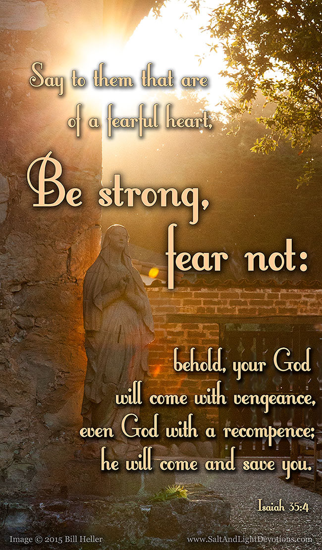 Be Strong Fear Not