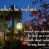 Saturday, July 7, 2018 - Be Sober Be Vigilant