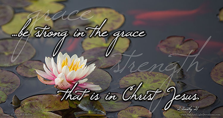 Be Strong In Grace