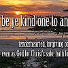 Tuesday, June 2, 2020 - Be Ye Kind